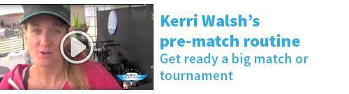 Kerri Walsh's pre-match routine