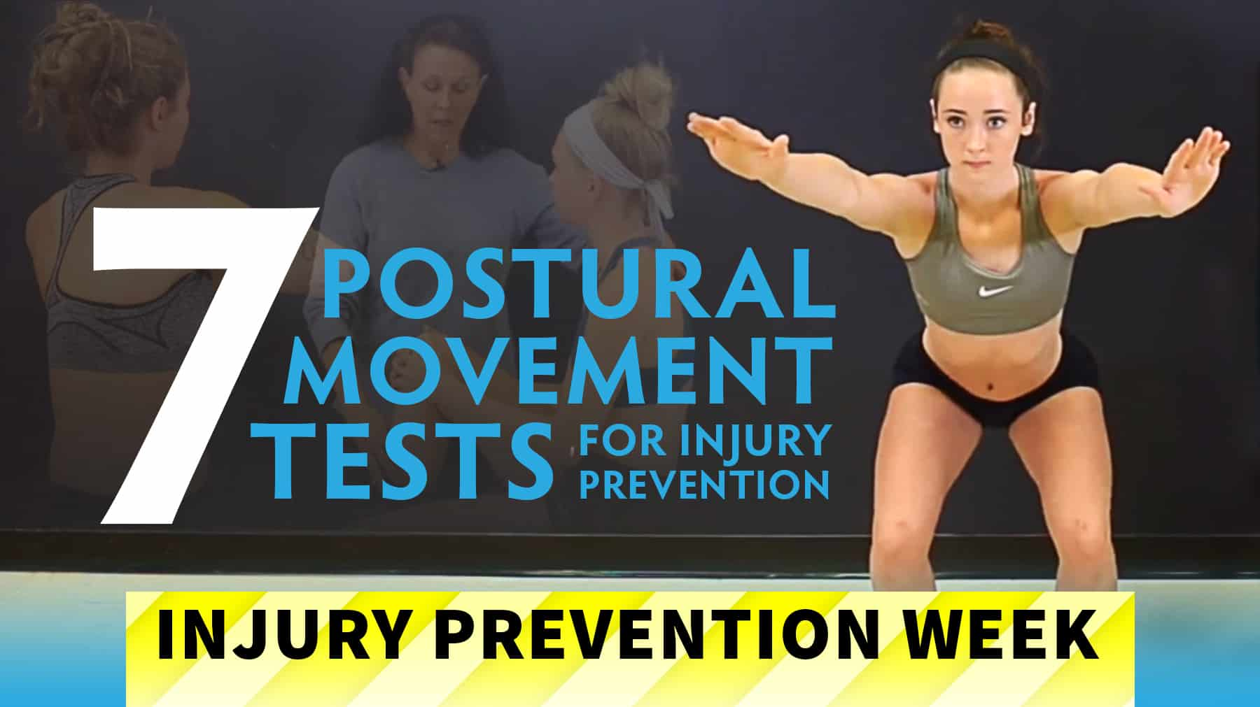 7 Postural Movement Tests For Injury Prevention