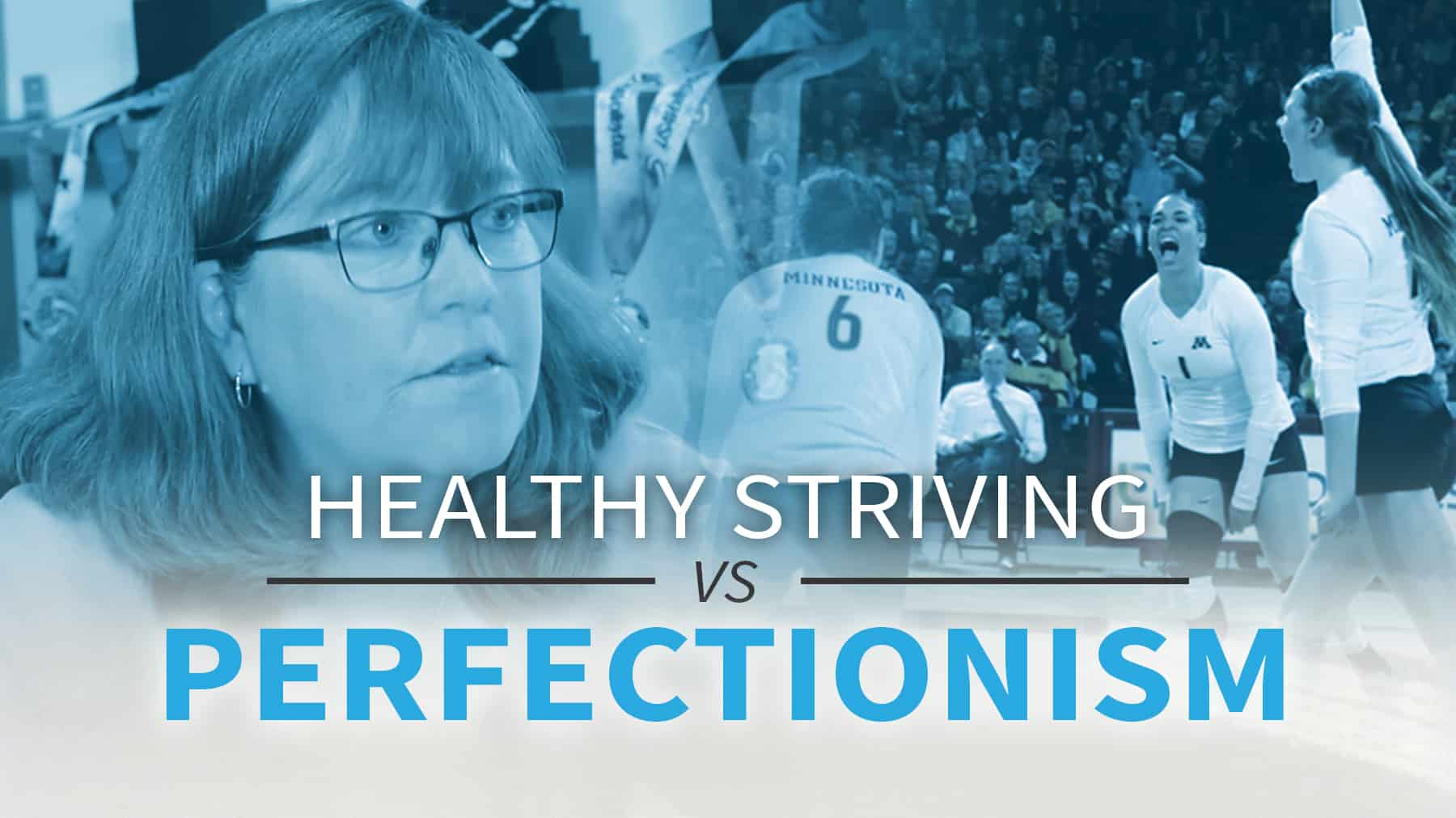 Healthy Striving Vs Perfectionism