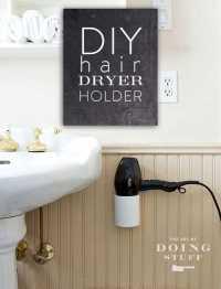 A DIY hairdryer stand or holder in 4 easy steps for $10 ...