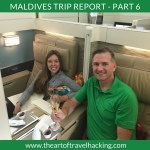 Our $38,000 Maldives Trip for less than ~$2,700 – Part 6 Going Home 1st Class