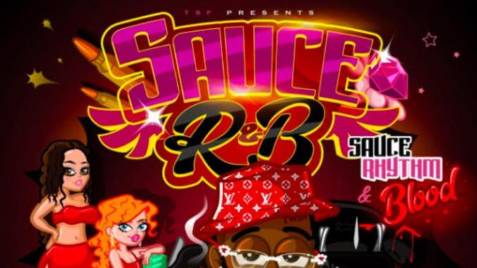 """Sauce Walka Drops Off Third Project Of The Week """"R&B Sauce"""""""