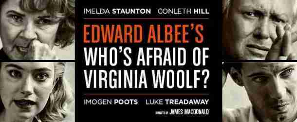 'Who's Afraid of Virginia Woolf?' to be broadcast as part of NT Live on 18 May, 2017