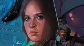 'ROGUE ONE: A STAR WARS STORY' comes to Marvel comics this April