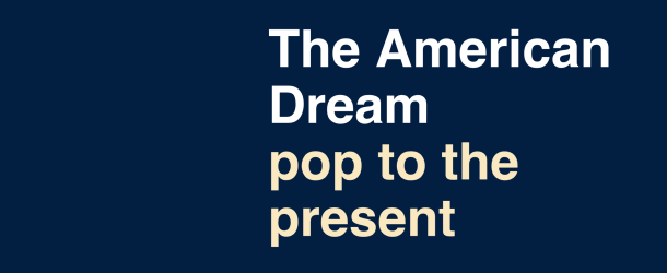 'The American Dream: pop to the present' is now open at the British Museum