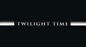 Twilight Time announces May 2017 Releases