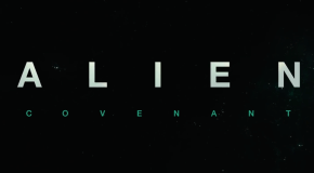 Latest Review – Alien: Covenant [Theatrical] [IMAX]