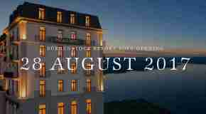 Bürgenstock Resort Lake Lucerne announces launch date of 28th August 2017