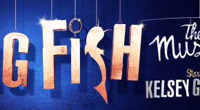 Kelsey Grammer to star in the London Premiere of 'BIG FISH THE MUSICAL'
