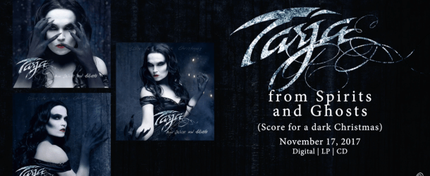 Tarja to release 'from Spirits and Ghosts (Score for a dark Christmas)' on 17 November, 2017