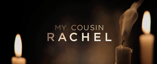 Competition: Win 'My Cousin Rachel' on DVD