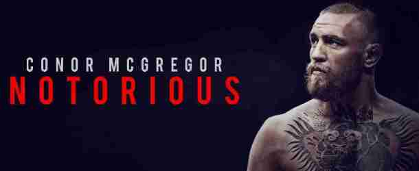Competition: Win 'Conor McGregor: Notorious' on Blu-ray