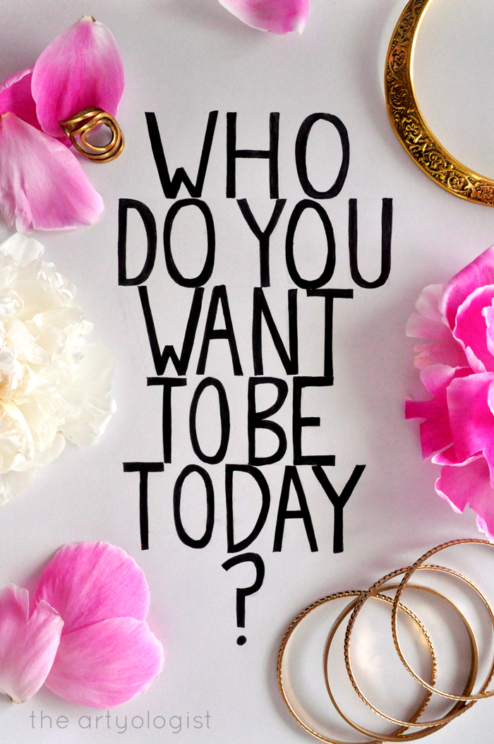who do you want to be today the artyologist