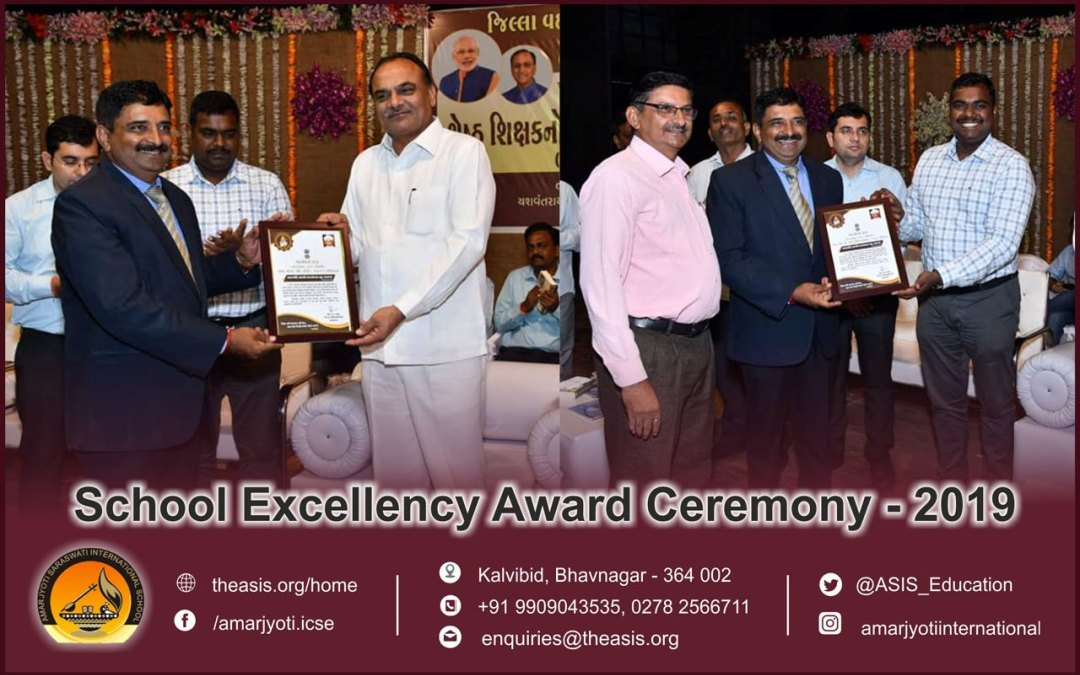 School Excellency Award Ceremony – 2019 Amarjyoti Saraswati International School Amarjyoti Gohil Ankit Akolkar The ASIS Group