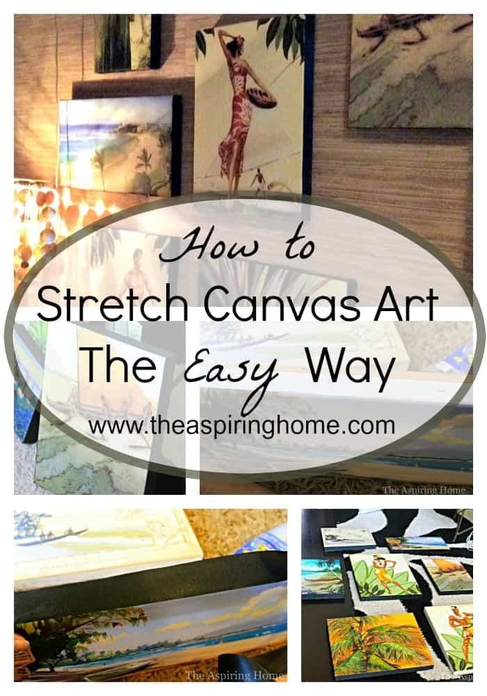 how to stretch canvas artwork in 6 simple steps the aspiring home