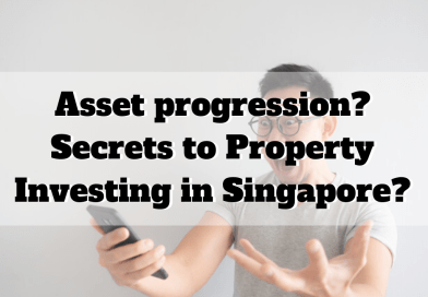 Asset Progression? Secrets To Property Investing In Singapore?