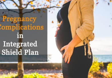 Pregnancy Complications in Integrated Shield Plan 1-minute Overview