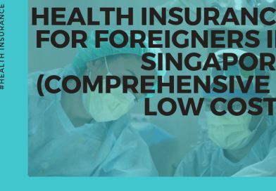 Health Insurance For Foreigners In Singapore (2 Best Ideas!)