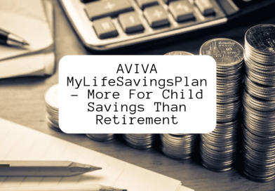 AVIVA MyLifeSavingsPlan | More For Child Savings Than Retirement!