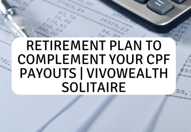Retirement Plan To Complement Your CPF Payouts| Vivowealth Solitaire