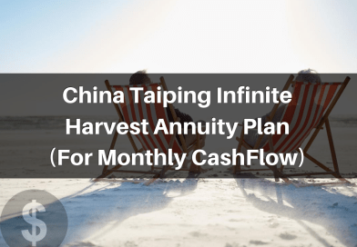 China Taiping Infinite Harvest Annuity Plan – For Monthly CashFlow