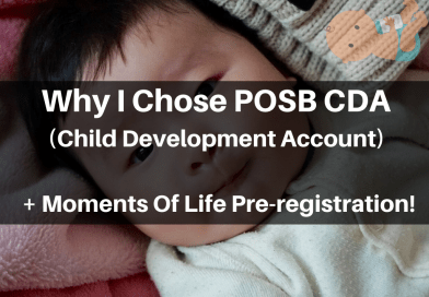 Why I Chose POSB CDA (Plus Pre-registration With Moments Of Life App)