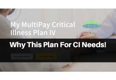 NEW AVIVA MyMultiPay CI IV – Why It May Be A Top CI Plan