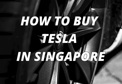 HOW TO BUY A TESLA 3 IN SINGAPORE!