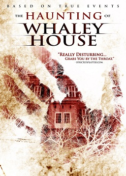 HAUNTING OF WHALEY HOUSE Movie Poster