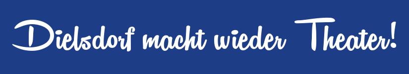 banner_dielsdorf-macht-wieder-theater