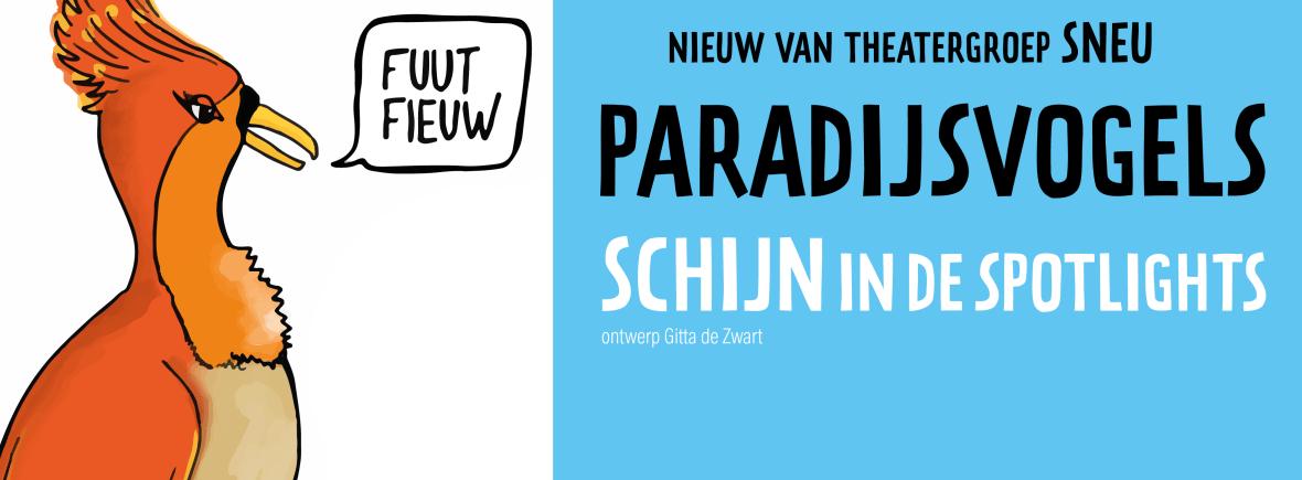Theatergroep SNEU speelt Paradijsvogels