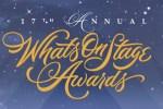 "<div class=""category-label-news"">News</div><div class=""category-label"">/</div>2017 WhatsOnStage Award Nominations Announcement"