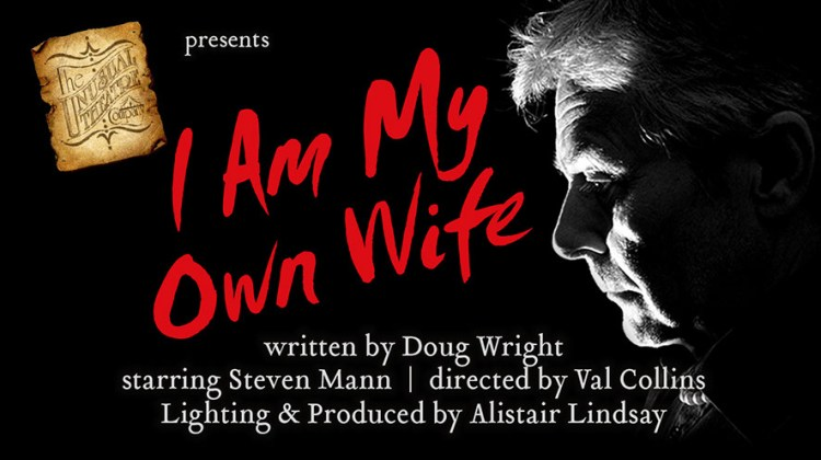 "<div class=""category-label-review"">Review</div><div class=""category-label"">/</div>I Am My Own Wife at the New Wimbledon Studio"