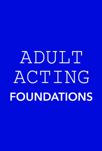 Adult Acting: Foundations