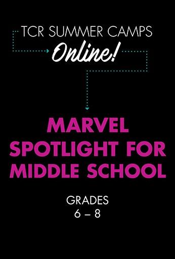 Marvel Spotlight for Middle School: Session 2