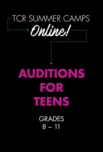 Auditions for Teens: Session 2
