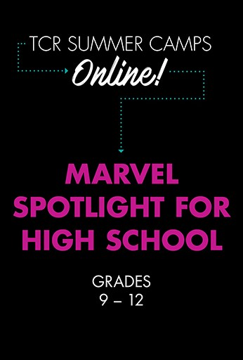Marvel Spotlight for High School: Session 2