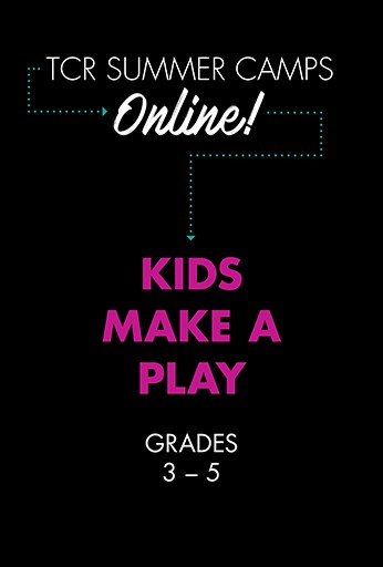Kids Make a Play: Session 2