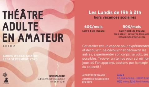 Cours de théâtre 2020-2021pour adultes amateurs à Lyon