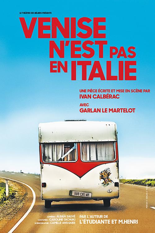 Venise n\'est pas en Italie - Théâtre des Béliers Parisiens