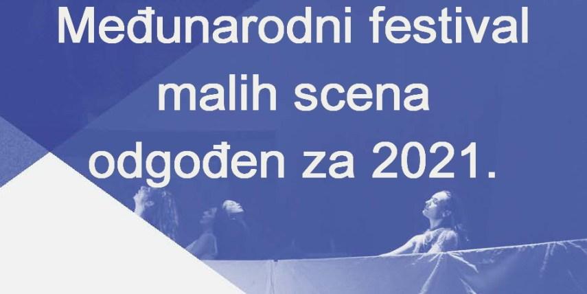 Ponovno odgađamo Međunarodni festival malih scena