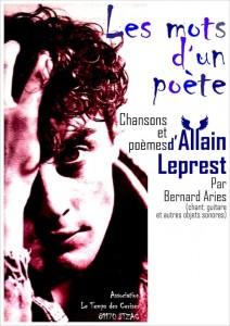 Les mots d'un poète, Allain Leprest,  Bernard ARIES , mai 2013