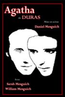 """""""Agatha"""" Marguerite Duras"""
