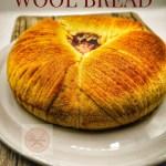 Alex's Kitchen – il wool bread piace a tutti!