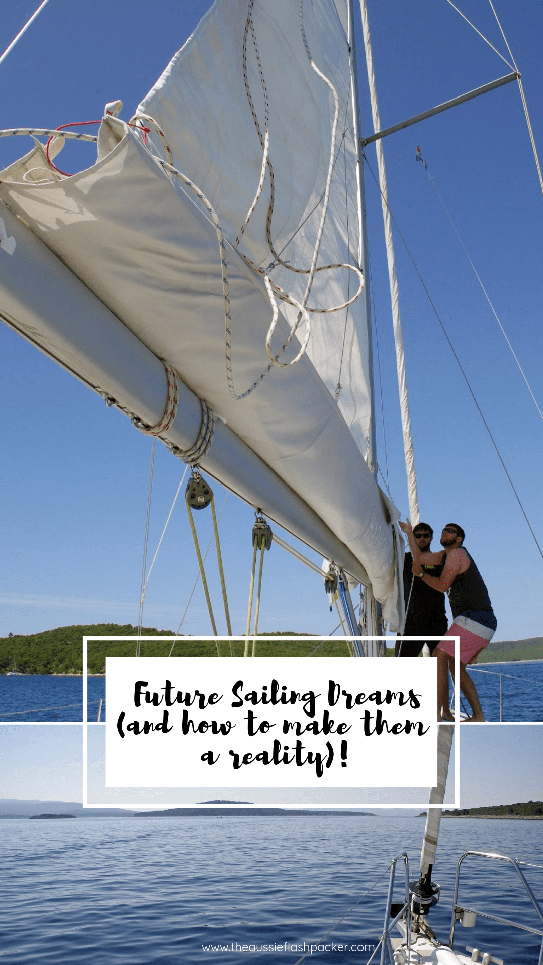 Future Sailing Dreams (and how to make them a reality)
