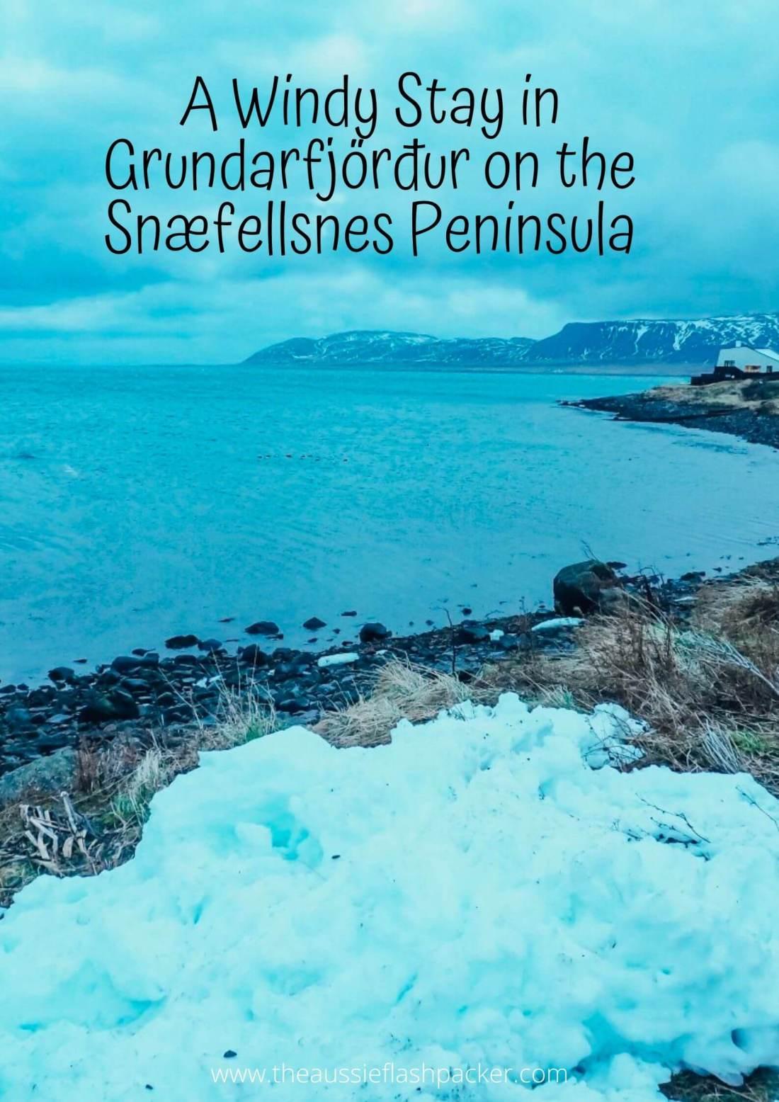 A Windy Stay in Grundarfjörður on the Snæfellsnes Peninsula