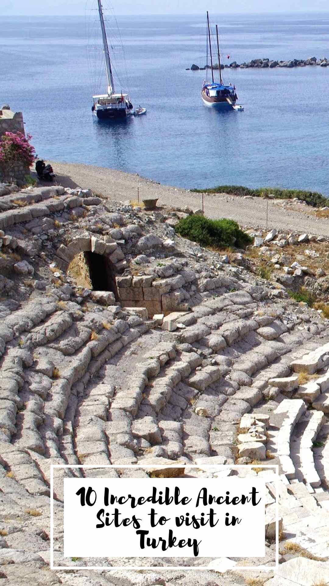 Ten Incredible Ancient Sites to visit in Turkey