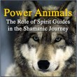 Book – Power Animals: The Role of Spirit Guides in the Shamanic Journey by Gerry Starnes, M.Ed.