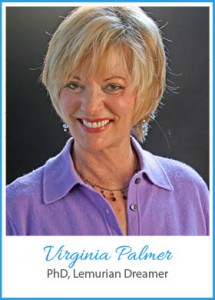 Virginia Palmer PhD - Lemurian Dreamer