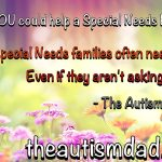 A few ways you can help a special needs parent